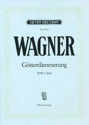 Götterdämmerung Wwv 86d WAGNER Partition Opéras - laflutedepan