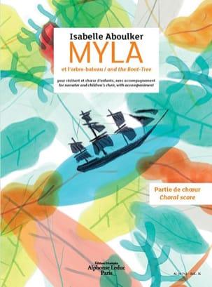 Myla et l'arbre-bateau. Choeur seul Isabelle Aboulker laflutedepan