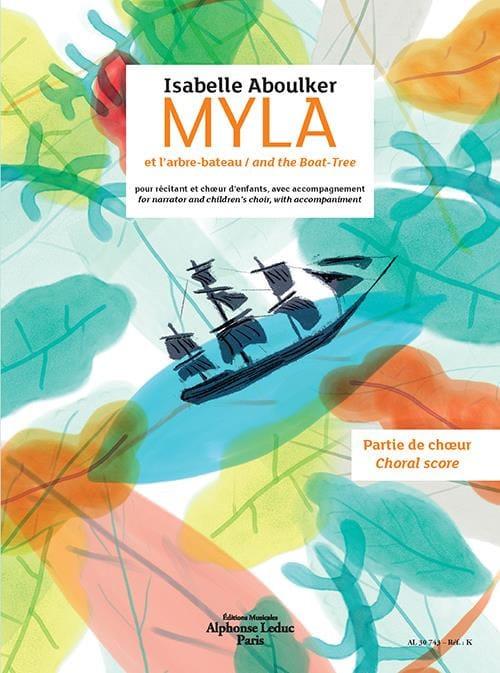 Myla et l'arbre-bateau. Choeur seul - laflutedepan.com