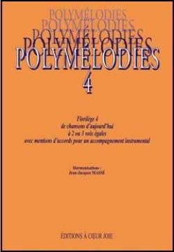 Polymélodies Volume 4 Voix Egales Partition Chœur - laflutedepan