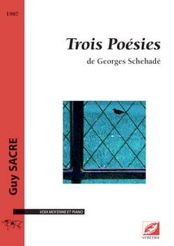 3 poésies de Georges Schehadé Guy Sacre Partition laflutedepan
