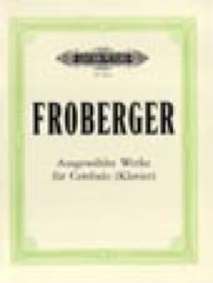 Ausgewählte Werke - Johann Jakob Froberger - laflutedepan.com