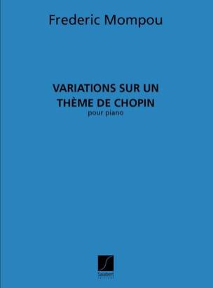 Federico Mompou - Variations sur un thème de Chopin - Partition - di-arezzo.fr