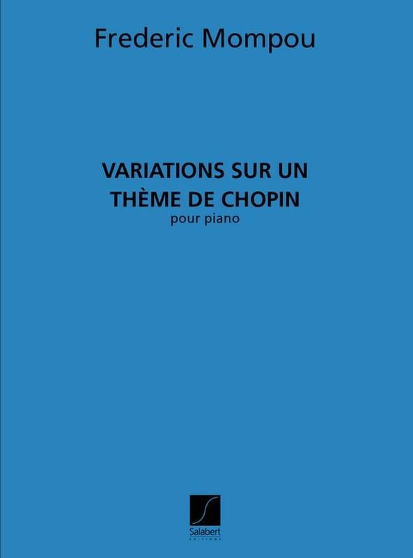 Variations sur un thème de Chopin - Federico Mompou - laflutedepan.com
