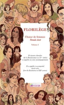 Florilège choeur de femmes Volume 1 Partition Chœur - laflutedepan
