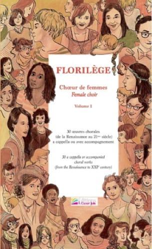 Florilège choeur de femmes Volume 1 - Partition - laflutedepan.com