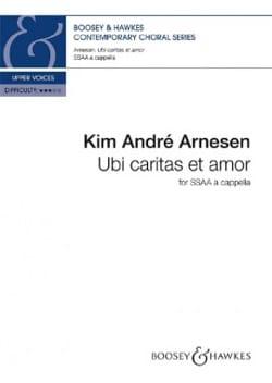 Ubi caritas et amor Kim André Arnesen Partition Chœur - laflutedepan