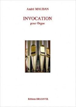 Invocation André Mauban Partition Orgue - laflutedepan