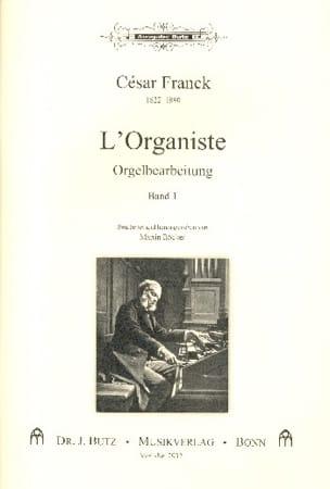 L'Organiste. Volume 1 - FRANCK - Partition - Orgue - laflutedepan.com