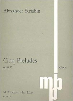 5 Préludes Opus 15 - SCRIABINE - Partition - Piano - laflutedepan.com
