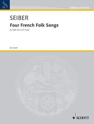 4 French Folk Songs Matyas Seiber Partition Guitare - laflutedepan