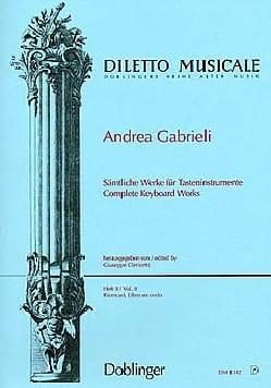 Sämtliche Orgelwerke Volume 2 Andrea Gabrieli Partition laflutedepan