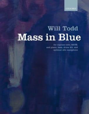 Mass in blue - Will Todd - Partition - Chœur - laflutedepan.com