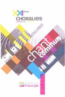 Chant commun XXIèmes Choralies. 2013 Partition Chœur - laflutedepan
