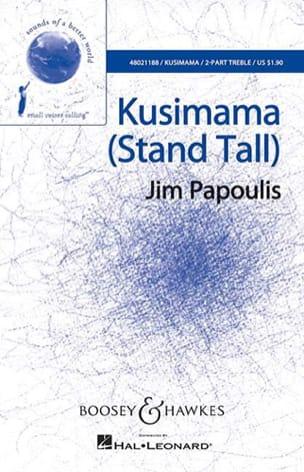 Kusimama Jim Papoulis Partition Chœur - laflutedepan