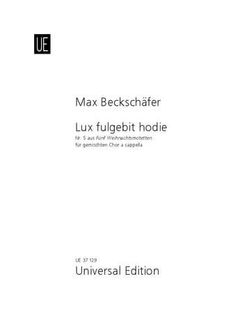Lux fulgebit hodie - Max Beckschäfer - Partition - laflutedepan.com