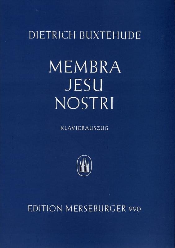Membra Jesu Nostri - BUXTEHUDE - Partition - Chœur - laflutedepan.com