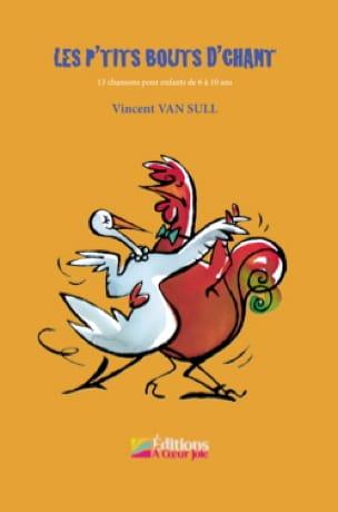 Les p'tits bouts d'chant avec CD - VAN SULL Vincent - laflutedepan.com