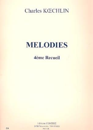 Mélodies Volume 4 - Charles Koechlin - Partition - laflutedepan.com