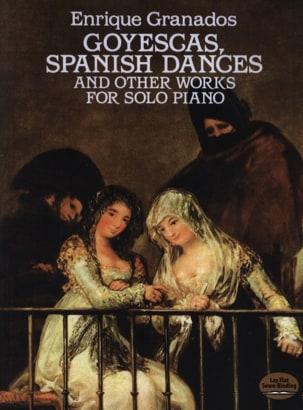 Goyescas, Danses Espagnoles et autres Oeuvres GRANADOS laflutedepan
