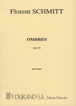 Ombres Opus 64 Florent Schmitt Partition Piano - laflutedepan