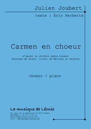 Carmen en choeur - Julien Joubert - Partition - laflutedepan.com
