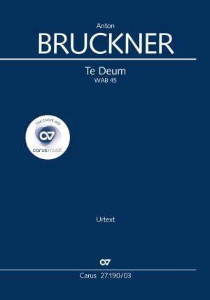 Te Deum WAB 45 - BRUCKNER - Partition - Chœur - laflutedepan.com