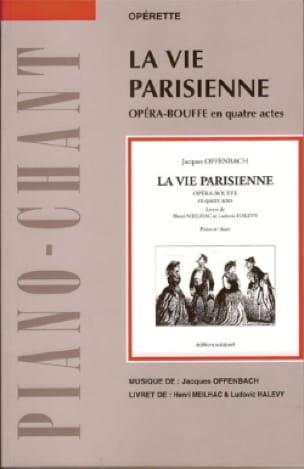 La Vie Parisienne - OFFENBACH - Partition - Opéras - laflutedepan.com