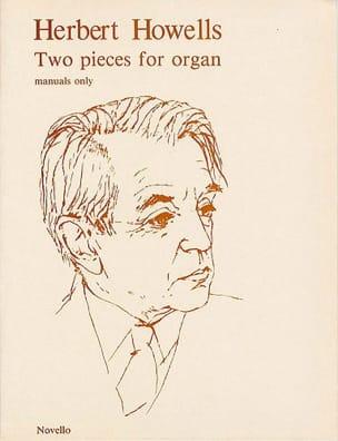 2 Pieces for Organ Herbert Howells Partition Orgue - laflutedepan