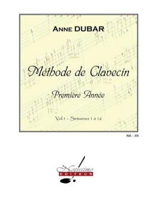 Méthode de Clavecin. Volume 1 Anne Dubar Partition laflutedepan