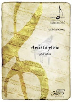 Après la pluie - Valérie SABBAH - Partition - Piano - laflutedepan.com