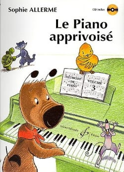Le Piano Apprivoisé Volume 3 Sophie Allerme Partition laflutedepan