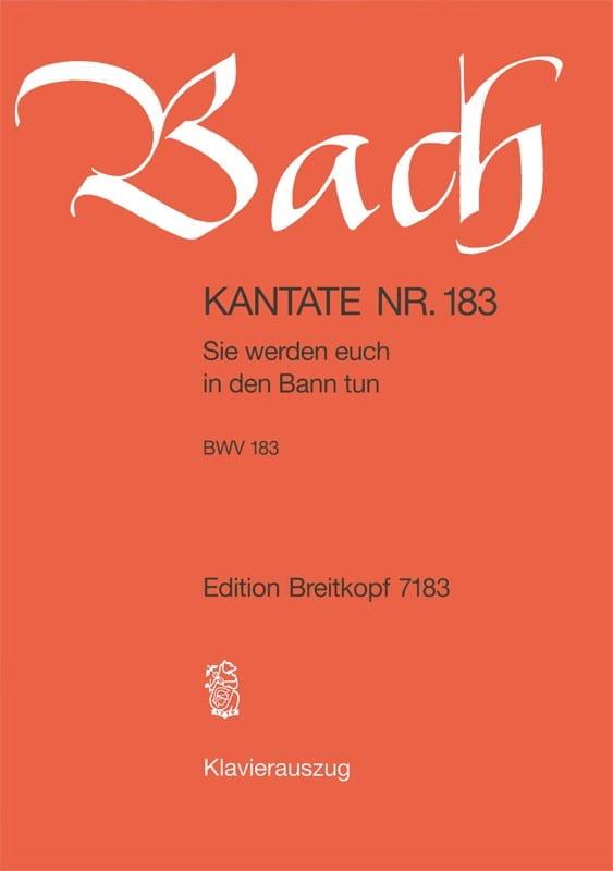 Cantate 183 Sie Werden Euch In Den Bann Tun - BACH - laflutedepan.com