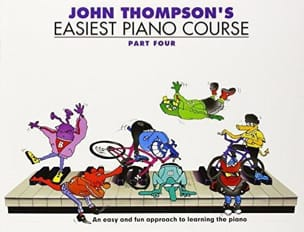 Easiest Piano Course Volume 4 John Thompson Partition laflutedepan