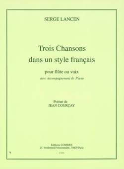 3 Chansons dans un Style Francais - Serge Lancen - laflutedepan.com