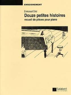 12 Petites Histoires. Emmanuel Oriol Partition Piano - laflutedepan