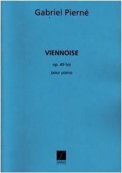 Viennoise opus 49 bis PIERNE Partition Piano - laflutedepan
