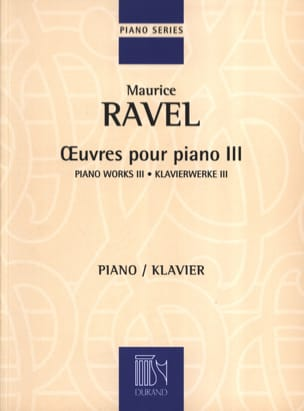 Oeuvres Pour Piano Volume 3 RAVEL Partition Piano - laflutedepan