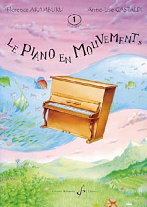 Le Piano En Mouvement. Volume 1 - laflutedepan.com