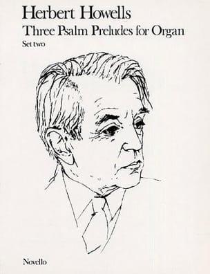 3 Psalm Preludes for Organ. Set 2 Herbert Howells laflutedepan