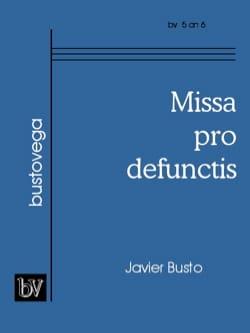 Missa Pro Defunctis Javier Busto Partition Chœur - laflutedepan