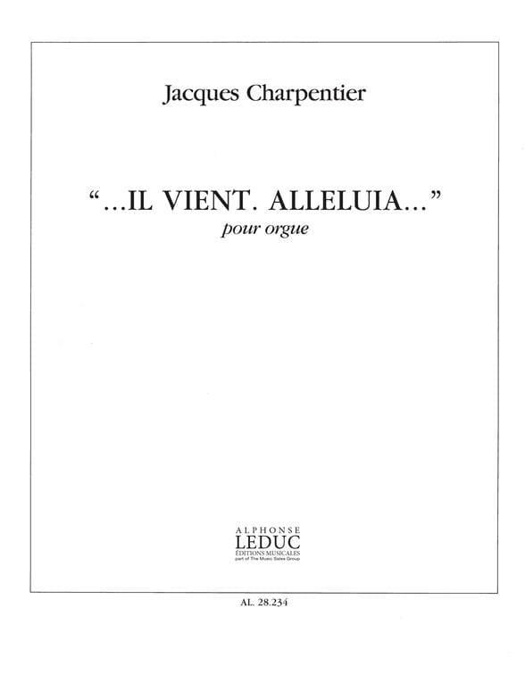 Il Vient Alleluia - Charpentier - Partition - Orgue - laflutedepan.com