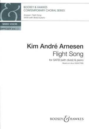Flight Song. SATB - Kim André Arnesen - Partition - laflutedepan.com