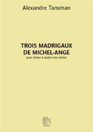 Trois madrigaux de Michel-Ange - Alexandre Tansman - laflutedepan.com