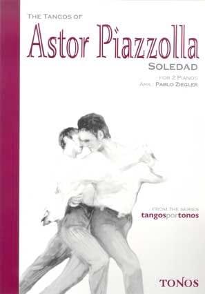 Soledad. 2 Pianos Astor Piazzolla Partition Piano - laflutedepan