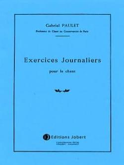 Exercices journaliers pour le chant Gabriel Paulet laflutedepan