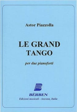 Le Grand Tango. 2 Pianos Astor Piazzolla Partition laflutedepan