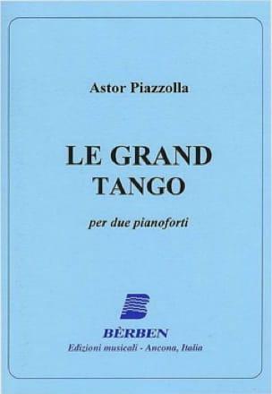 Le Grand Tango. 2 Pianos - Astor Piazzolla - laflutedepan.com