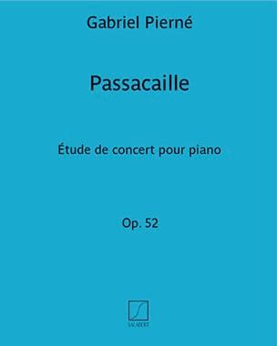 Passacaille Opus 52 PIERNE Partition Piano - laflutedepan