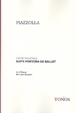 Suite Porteña de Ballet. 2 Pianos - Astor Piazzolla - laflutedepan.com